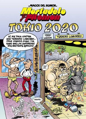 MAGOS DEL HUMOR: MORTADELO #204. TOKIO 2020