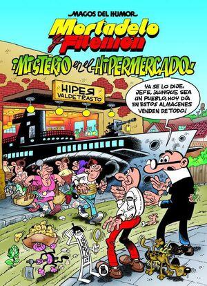 MAGOS DEL HUMOR: MORTADELO #205. MISTERIO EN EL HIPERMERCADO