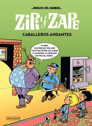 MAGOS DEL HUMOR: ZIPI Y ZAPE #08. CABALLEROS ANDANTES