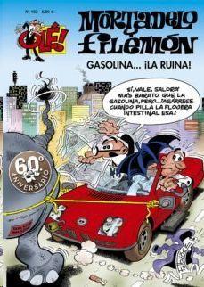 OLE MORTADELO #183. GASOLINA LA RUINA