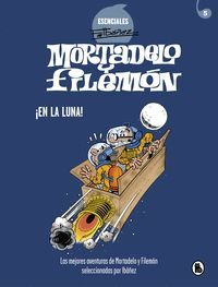 MORTADELO Y FILEMON: ESENCIALES #05. EN LA LUNA!