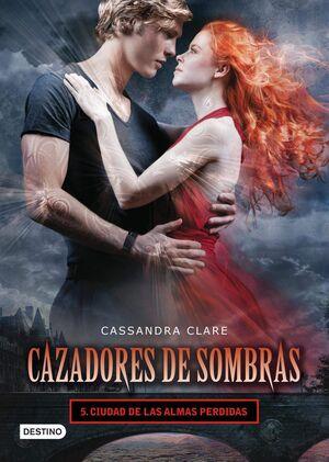 CAZADORES DE SOMBRAS #05. CIUDAD DE LAS ALMAS PER