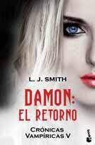 CRONICAS VAMPIRICAS V: DAMON EL RETORNO (BOLSILLO)