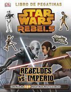 STAR WARS REBELS. REBELDES VS IMPERIO: LIBRO DE PEGATINAS