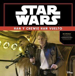 STAR WARS EL DESPERTAR DE LA FUERZA HAN Y CHEWIE HAN VUELTO