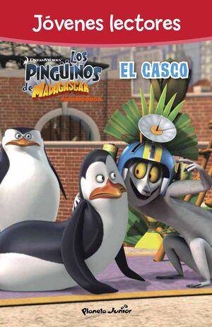 PINGÜINOS DE MADAGASCAR. EL CASCO. JOVENES LECTORES