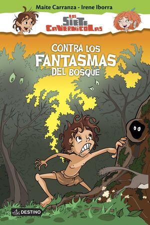 LOS SIETE CAVERNICOLAS #03: CONTRA LOS FANTASMAS DEL BOSQUE