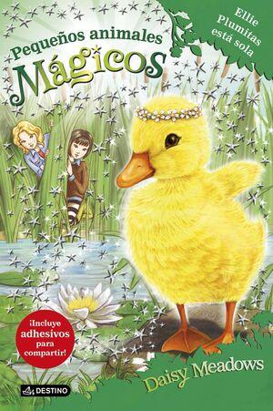 PEQUEÑOS ANIMALES MAGICOS #03: ELLIE PLUMITAS ESTA SOLA