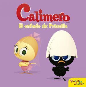 CALIMERO. EL ENFADO DE PRISCILLA.