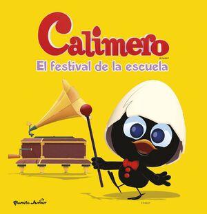 CALIMERO. CUENTO: EL FESTIVAL DE LA ESCUELA