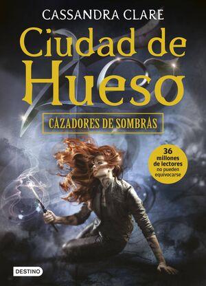 CAZADORES DE SOMBRAS #01. CIUDAD DE HUESO (RTCA)