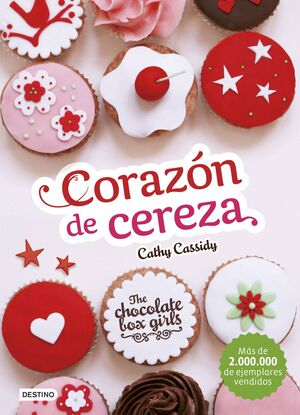 THE CHOCOLATE BOX GIRLS #01: CORAZON DE CEREZA