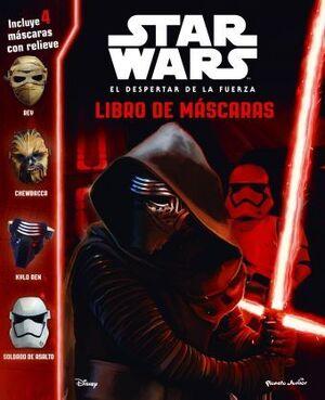 STAR WARS. EL DESPERTAR DE LA FUERZA: LIBRO DE MASCARAS