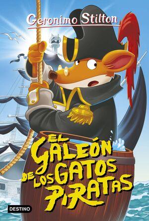 GERONIMO STILTON: EL GALEON DE LOS GATOS PIRATAS