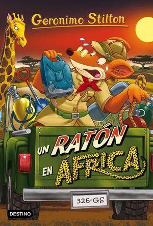 GERONIMO STILTON #62. UN RATON EN AFRICA