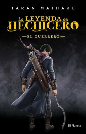 LA LEYENDA DEL HECHICERO II: EL GUERRERO
