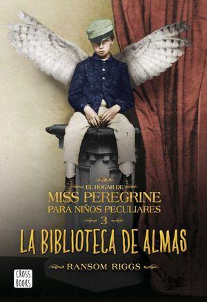 EL HOGAR DE MISS PEREGRINE 3: LA BIBLIOTECA DE ALMAS