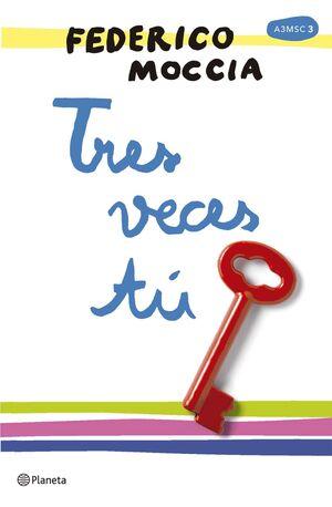 A TRES METROS SOBRE EL CIELO III: TRES VECES TU (RTCA CON SOLAPAS)