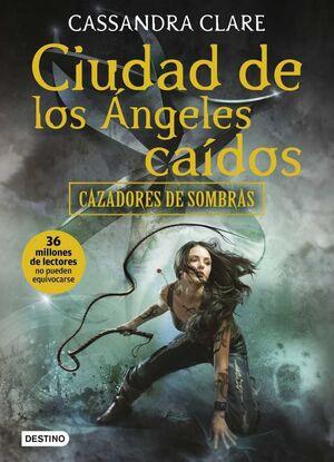CAZADORES DE SOMBRAS #04. CIUDAD DE LOS ANGELES CAIDOS (RTCA)