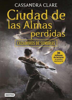 CAZADORES DE SOMBRAS #05. CIUDAD DE LAS ALMAS PERDIDAS (RTCA)