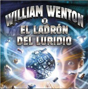 WILLIAM WENTON #01. WILLIAM WENTON Y EL LADRON DEL LURIDIO