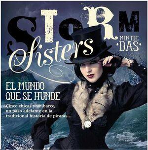 STORM SISTERS I. EL MUNDO QUE SE HUNDE