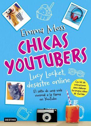 CHICAS YOUTUBERS #01. LUCY LOCKET DESASTRE ONLINE