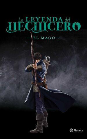 LA LEYENDA DEL HECHICERO III: EL MAGO