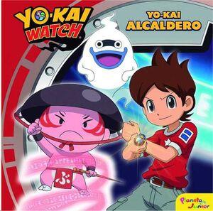 YO-KAI WATCH. YO KAI ALCALDERO