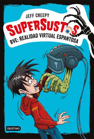 SUPERSUSTOS #02. RVE: REALIDAD VIRTUAL ESPANTOSA