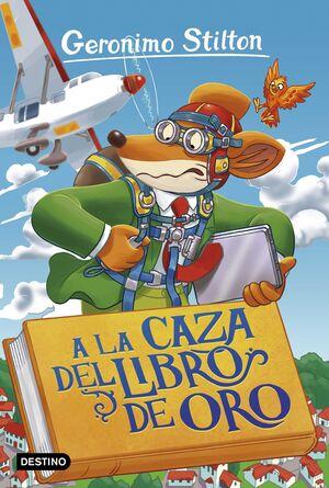 GERONIMO STILTON #71. A LA CAZA DEL LIBRO DE ORO