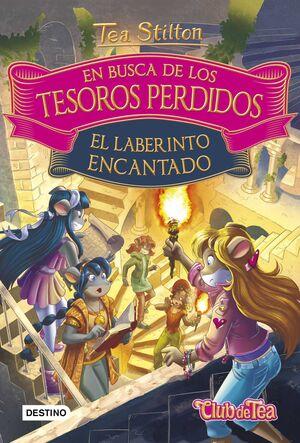 TEA STILTON. EN BUSCA DE LOS TESOROS PERDIDOS: EL LABERINTO ENCANTADO