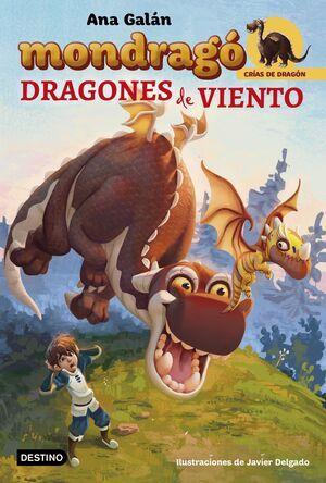 MONDRAGO. DRAGONES DE VIENTO