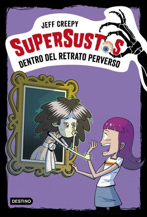 SUPERSUSTOS #04. DENTRO DEL RETRATO PERVERSO