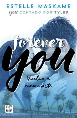 YOU 4. FOREVER YOU: VUELVE A ENAMORARTE