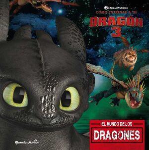 COMO ENTRENAR A TU DRAGON 3. EL MUNDO DE LOS DRAGONES