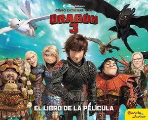 COMO ENTRENAR A TU DRAGON 3. EL LIBRO DE LA PELICULA