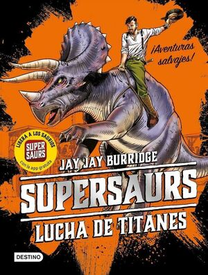 SUPERSAURS #03. LUCHA DE TITANES
