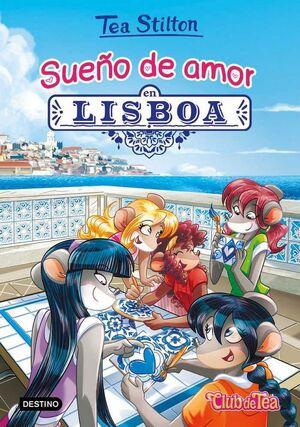 TEA STILTON 32: SUEÑO DE AMOR EN LISBOA