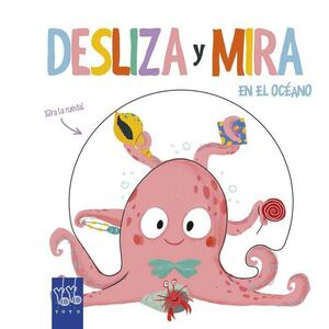 DESLIZA Y MIRA. EN EL OCEANO