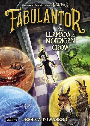 NEVERMOOR. FABULANTOR: LA LLAMADA DE MORRIGAN CROW