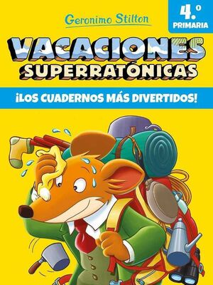 GERONIMO STILTON. VACACIONES SUPERRATONICAS #04: LOS CUADERNOS + DIVERTIDOS