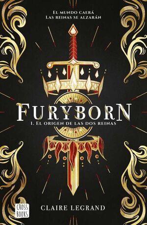 FURYBORN #01. EL ORIGEN DE LAS DOS REINAS