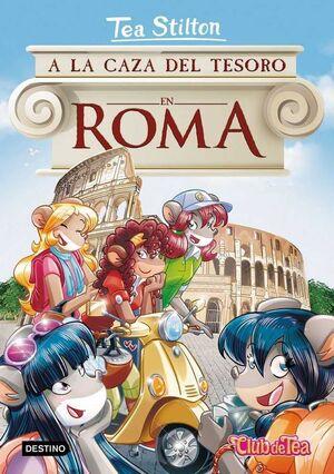 TEA STILTON 33: A LA CAZA DEL TESORO EN ROMA