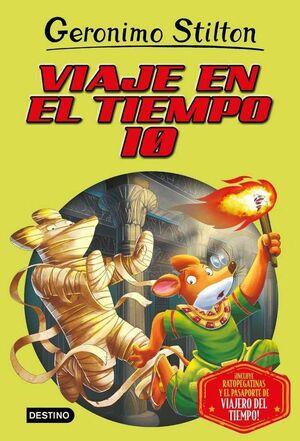 GERONIMO STILTON: VIAJE EN EL TIEMPO #10