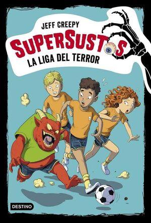 SUPERSUSTOS #07. LA LIGA DEL TERROR