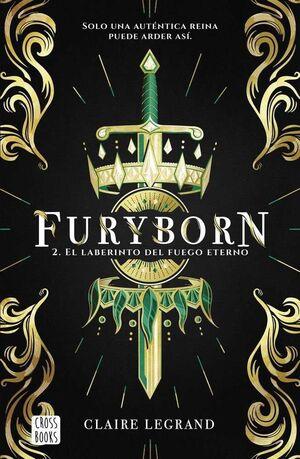 FURYBORN #02. EL LABERINTO DEL FUEGO ETERNO