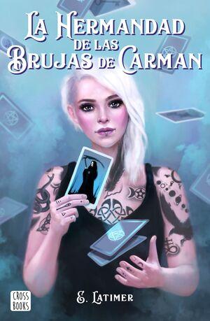 LA HERMANDAD DE LAS BRUJAS DE CARMAN