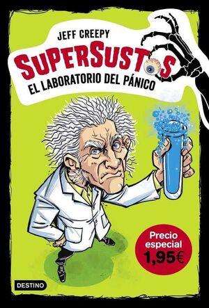 SUPERSUSTOS #01. EL LABORATORIO DEL PANICO (PRECIO ESPECIAL)
