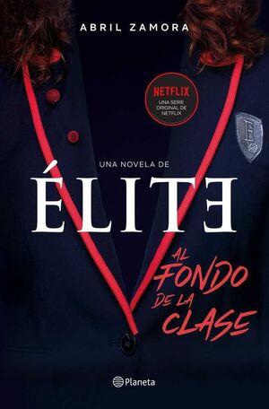 ELITE. AL FONDO DE LA CLASE